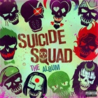 Suicide Squad: The Album Explicit Lyrics